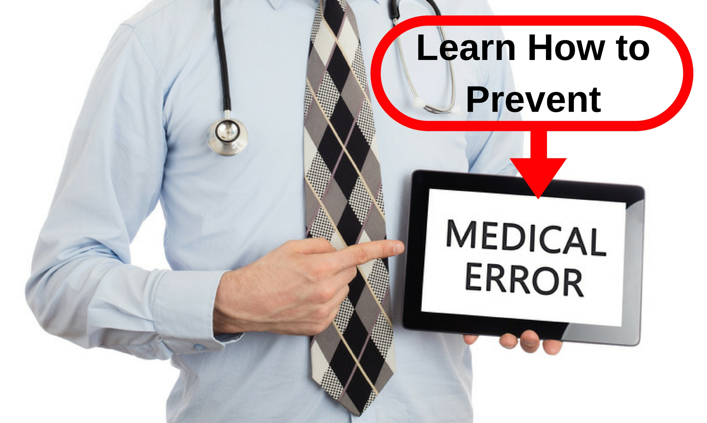 How to Prevent Medical Errors